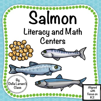 Salmon Literacy and Math Centers