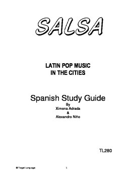 Salsa: Latin Pop Music in the Cities-Spanish Study Guide