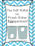 "Salt Water and Fresh Water ""Eggsperiment"""