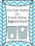 "Salt Water and Fresh Water ""Eggsperiment"""