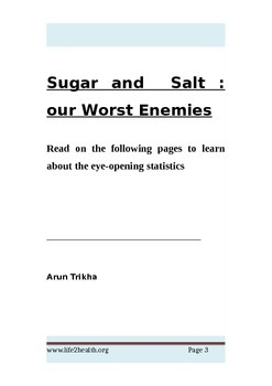 Salt and sugar:our worst enemies