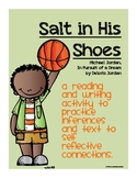 Salt in His Shoes Comprehension, Inference, Reflective Wri