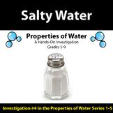 Salty Water - Properties of Water Investigation #4