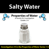 Salty Water - Properties of Water Investigation #4