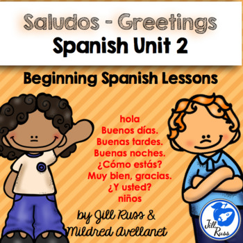 Saludos - Greetings: Beginning Spanish Lessons for Elementary