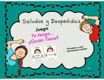 Saludos y Despedidas, Juego Yo Tengo.. ¿Quién tiene...?,  en español