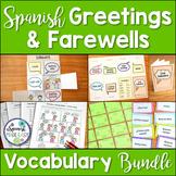Saludos y Despedidas Spanish Greetings and Farewells Vocabulary Bundle