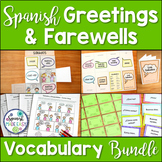 Saludos y Despedidas Spanish Greetings and Farewells Vocabulary Bundle