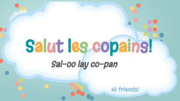 Salut les copains! Vocabulary Presentation (Bien Dit! 1 Chapter 1)