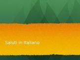 Saluti - greetings and salutations in Italian