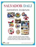 Salvador Dali Surrealism Sculpture Lesson Pack