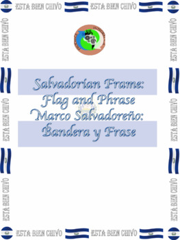Salvadorian Frame: Flag and Phrase