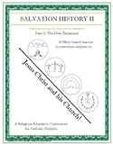 Salvation History Part 2: The New Testament, Jesus Christ and his Church