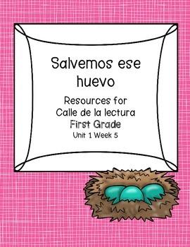 Salvemos ese huevo -Calle de la lectura- Unit 1 Week 5