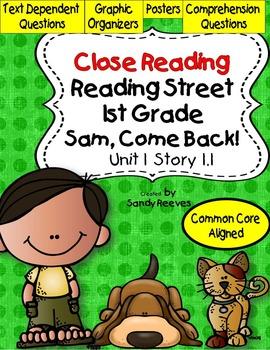 Sam Come Back Close Reading 1st Grade Reading Street