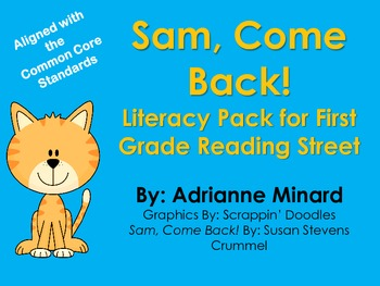 Sam, Come Back! Literacy Pack for First Grade Foresman Reading Street