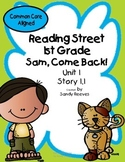 Sam Come Back! Reading Street 1st Grade Unit 1 Story 1