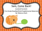 Sam, Come Back! Reading Street Supplemental Materials and Stations