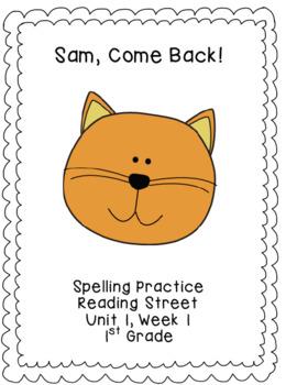 Sam, Come Back Spelling Practice (Reading Street 1.1.1)