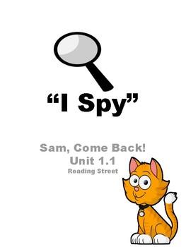 "Sam, Come Back! Unit 1.1 Reading Street ""I Spy"""