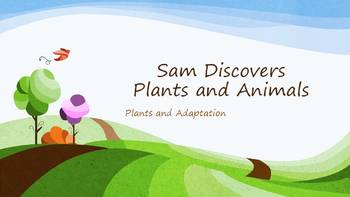 Sam Discovers Plants and Animals