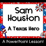 Sam Houston PowerPoint **Engaging**