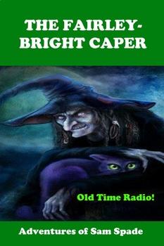Sam Spade -- The Fairley Bright Caper - Fun Halloween radio show!