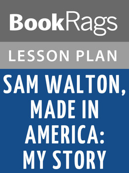 Sam Walton, Made in America: My Story Lesson Plans