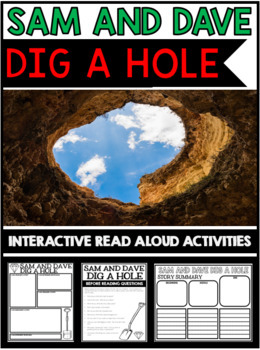 Sam and Dave Dig a Hole - Interactive Read Aloud Activities