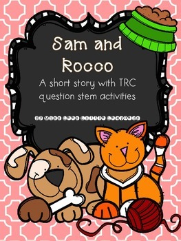 Sam and Rocco: A short reading prompt with TRC writing prompts (Reading 3D)
