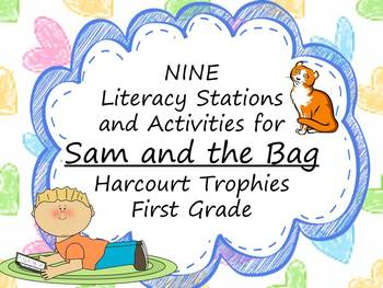Sam and the Bag Literacy Stations for Harcourt Trophies Fi