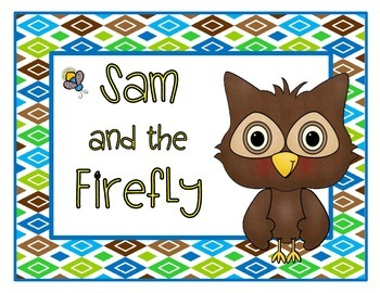 Sam and the Firefly: A Common Core Book Study