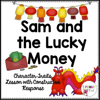 Sam and the Lucky Money Character Traits Lesson with Const