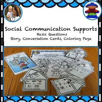 Social Communication Visual Supports, Basic Questions Story, Conversation Cards