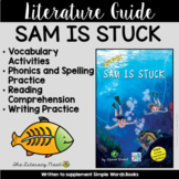 Sam is Stuck Literature Guide: Simple Words Chapter Book |