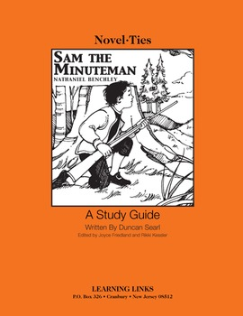 Sam the Minuteman - Novel-Ties Study Guide