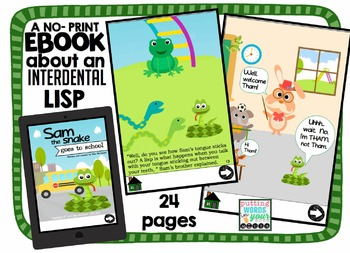 Sam the Snake Goes to School {A no-print eBook about an interdental lisp}