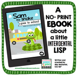 Interdental Lisp No Print Book {Sam the Snake Goes to School}
