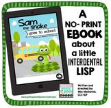 Interdental Lisp No Print Book {Sam the Snake Goes to School}