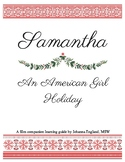 """""""Samantha: An American Girl Holiday"""" Early 1800s Film Study"""