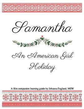 Samantha: An American Girl Holiday (Discussion Guide Only)