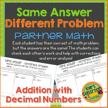 Decimal Addition Partner Math Activity/Same Answer - Different Problem