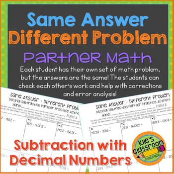 Subtracting Decimals Partner Math Activity/Same Answer - Different Problem