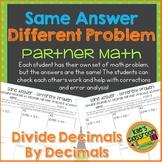Dividing Decimals by Decimals Partner Activity/ Same Answer - Different Problem
