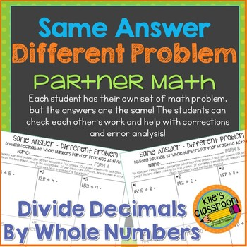 Dividing Decimals by Whole Numbers  Activity/Same Answer-D