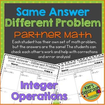 Integer Operations Partner Activity Same Answer - Different Problem
