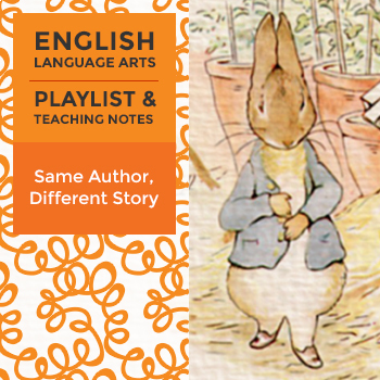 Same Author, Different Story - Playlist and Teaching Notes