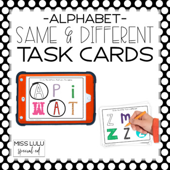Same/ Different Task Cards- Alphabet