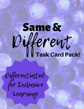 Same & Different Task Cards *DIFFERENTIATED!*