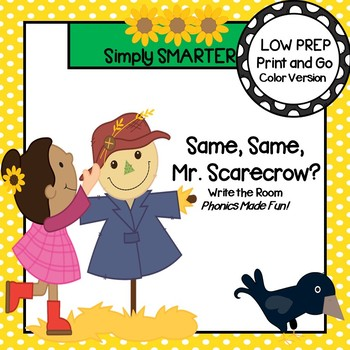 Same, Same, Mr. Scarecrow?:  LOW PREP Letter Matching Write the Room